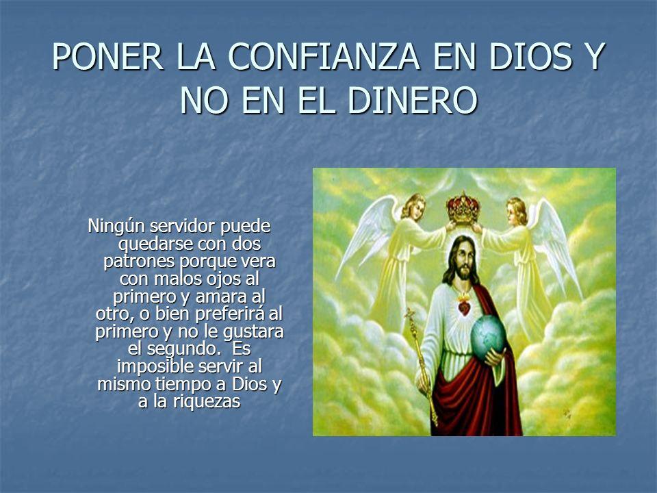 PONER LA CONFIANZA EN DIOS Y NO EN EL DINERO