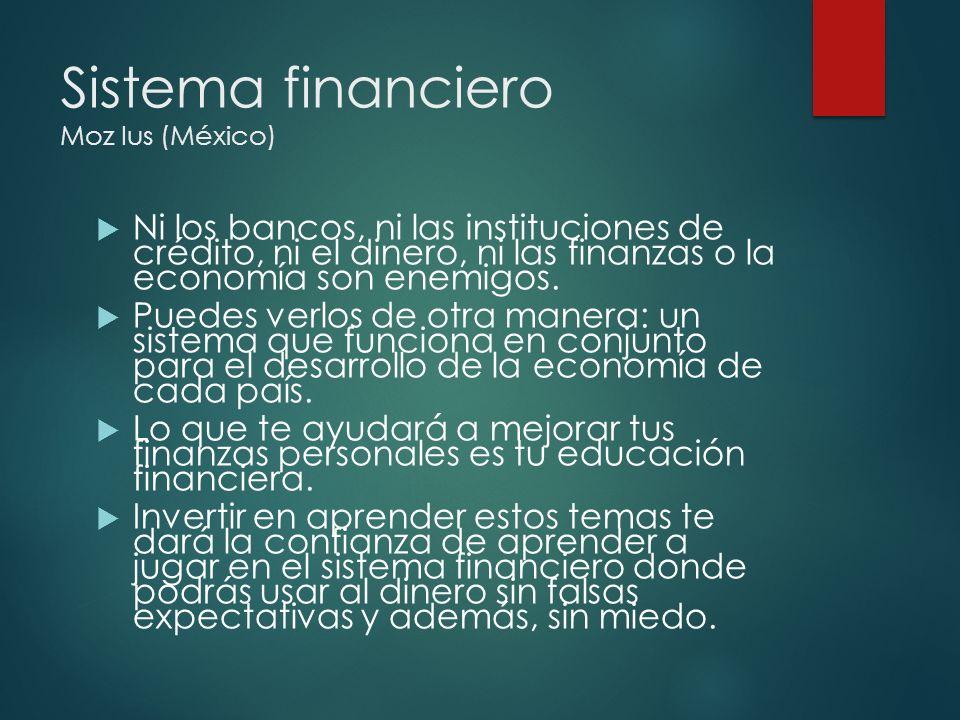Sistema financiero Moz Ius (México)