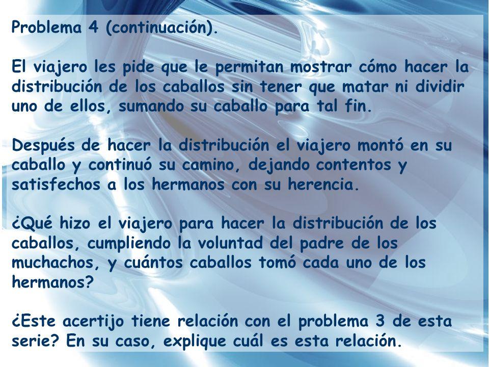 Problema 4 (continuación).