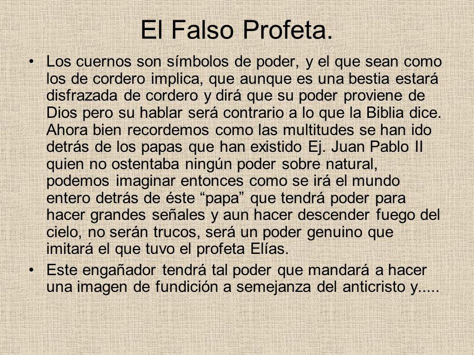 El Falso Profeta.