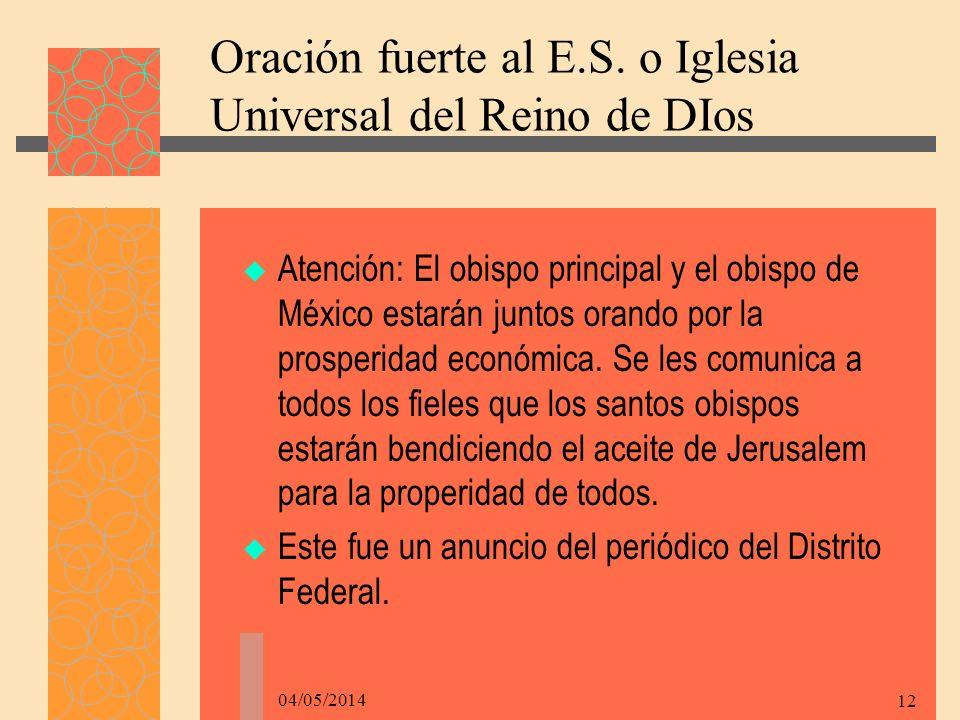Oración fuerte al E.S. o Iglesia Universal del Reino de DIos