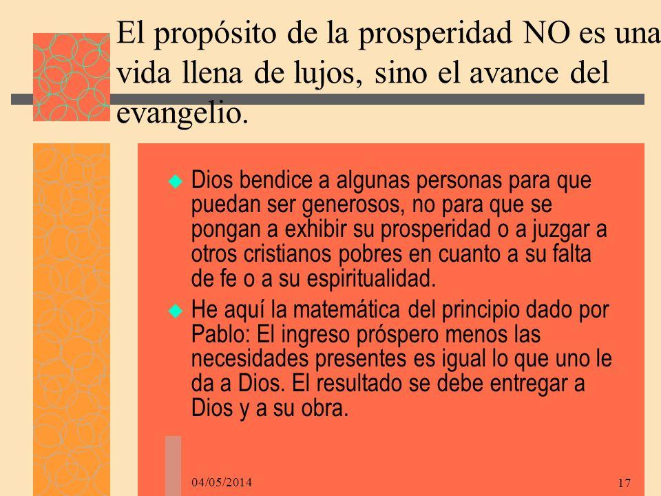 El propósito de la prosperidad NO es una vida llena de lujos, sino el avance del evangelio.