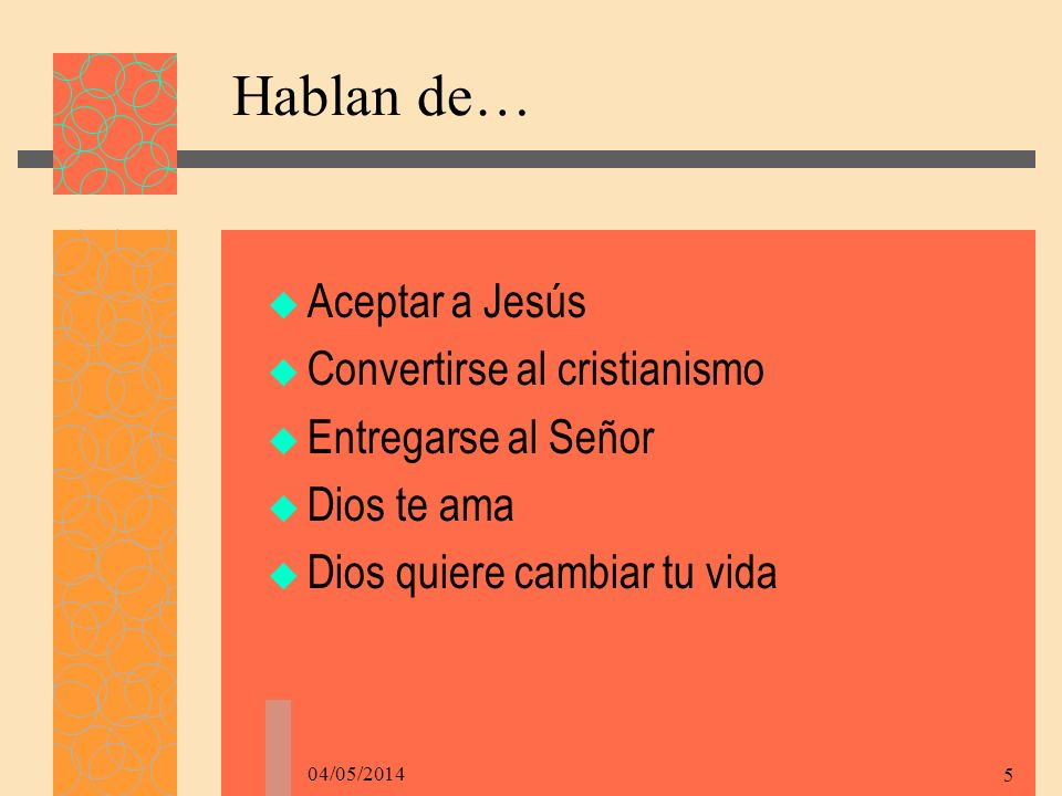 Hablan de… Aceptar a Jesús Convertirse al cristianismo