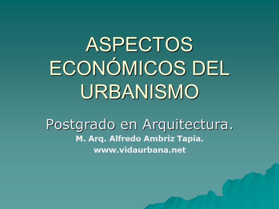 ASPECTOS ECONÓMICOS DEL URBANISMO