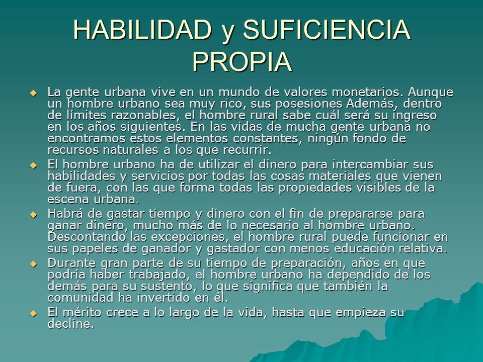 HABILIDAD y SUFICIENCIA PROPIA
