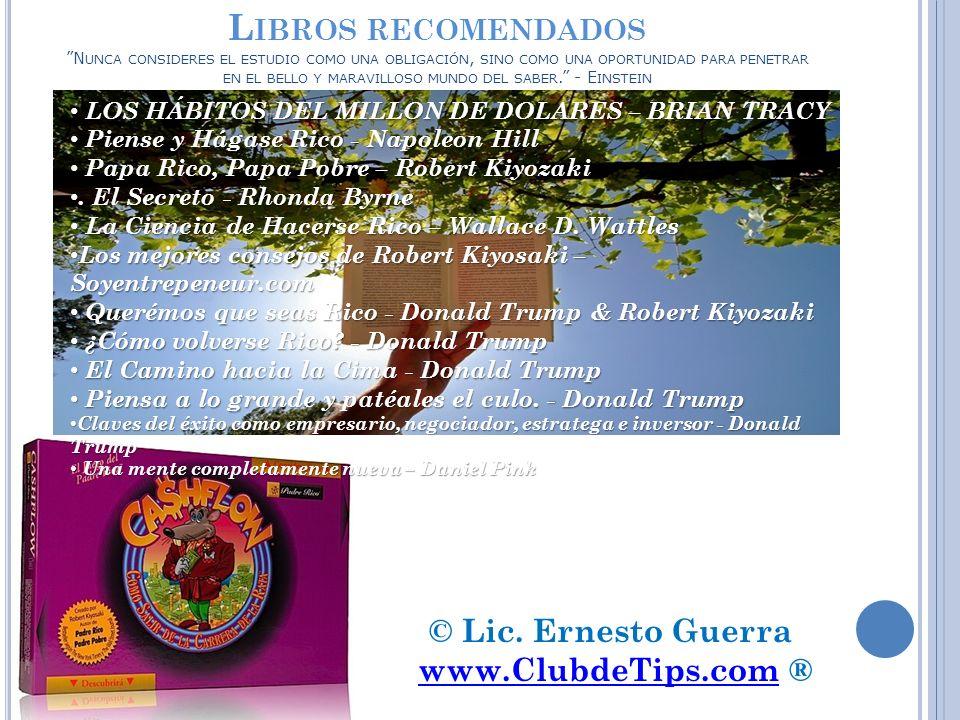 © Lic. Ernesto Guerra www.ClubdeTips.com ®