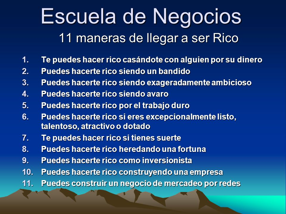 11 maneras de llegar a ser Rico