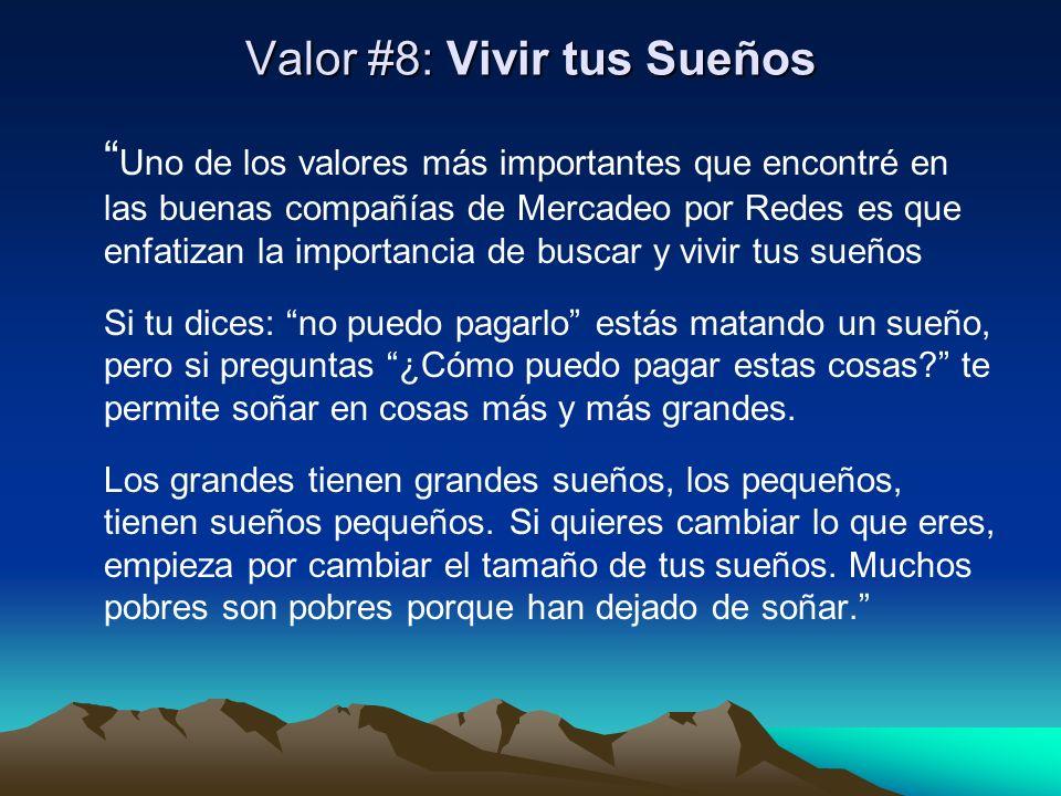 Valor #8: Vivir tus Sueños