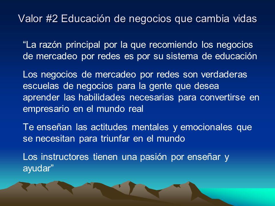 Valor #2 Educación de negocios que cambia vidas
