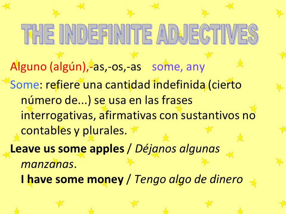 THE INDEFINITE ADJECTIVES