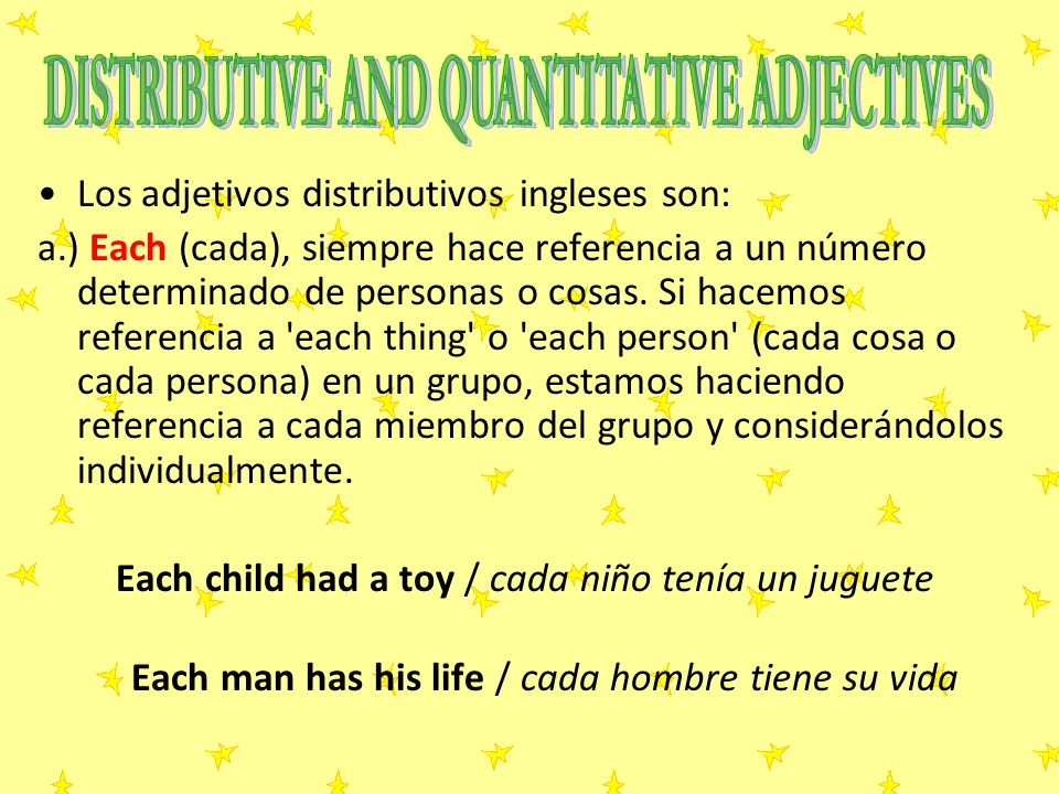 DISTRIBUTIVE AND QUANTITATIVE ADJECTIVES