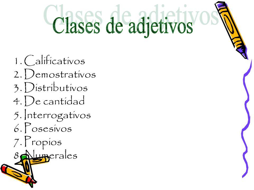 Clases de adjetivos Calificativos Demostrativos Distributivos