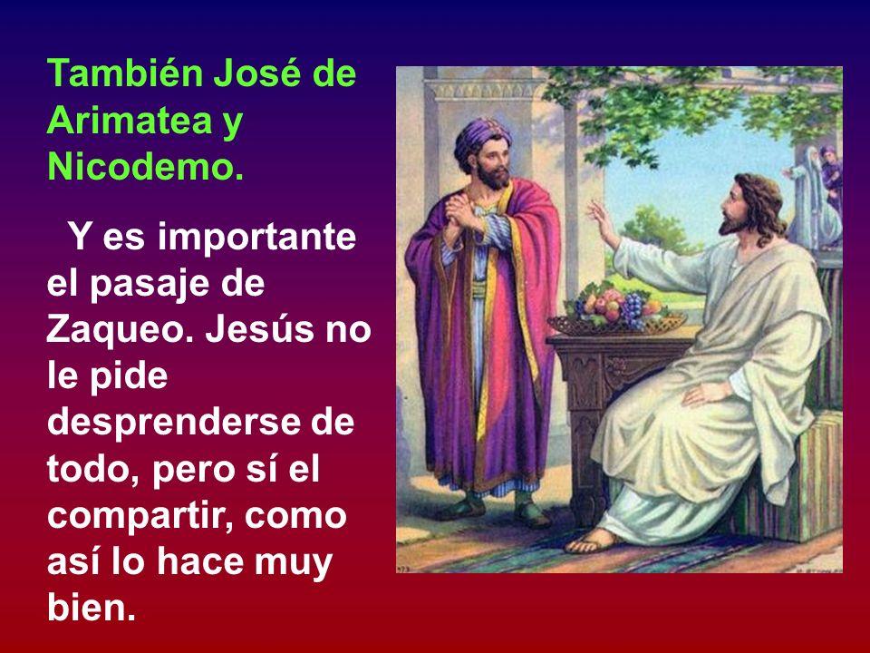 También José de Arimatea y Nicodemo.