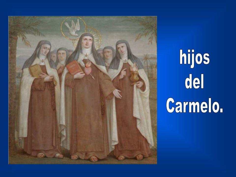 hijos del Carmelo.