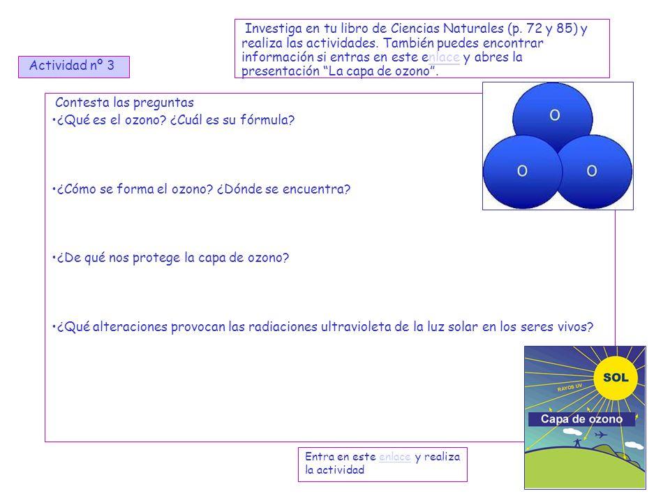 Contesta las preguntas ¿Qué es el ozono ¿Cuál es su fórmula