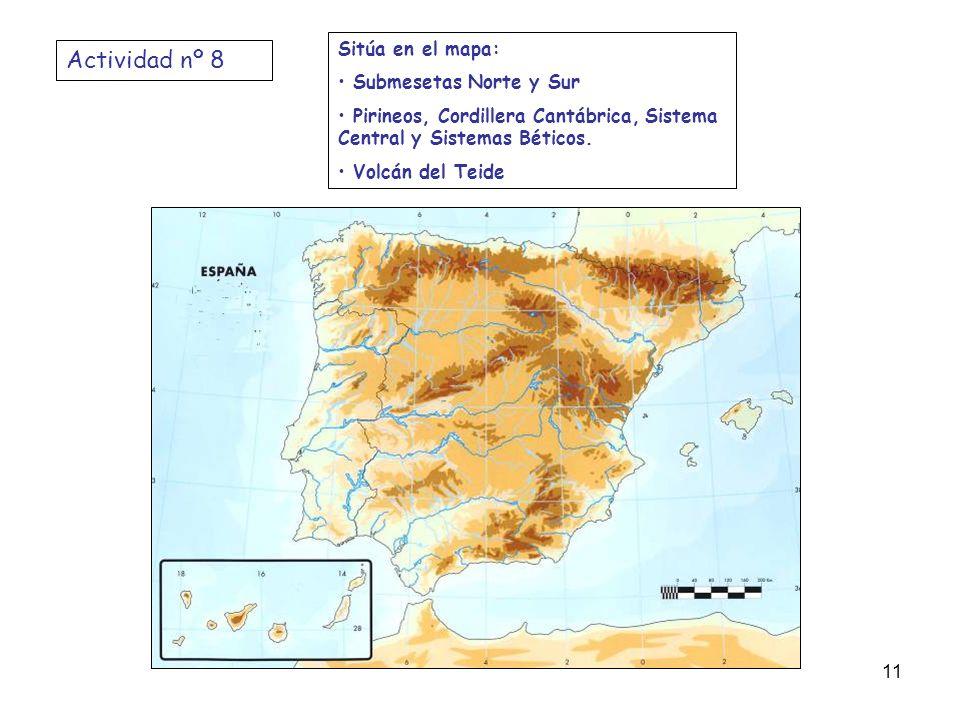 Actividad nº 8 Sitúa en el mapa: Submesetas Norte y Sur