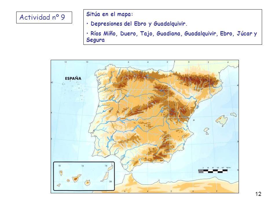 Actividad nº 9 Sitúa en el mapa: Depresiones del Ebro y Guadalquivir.