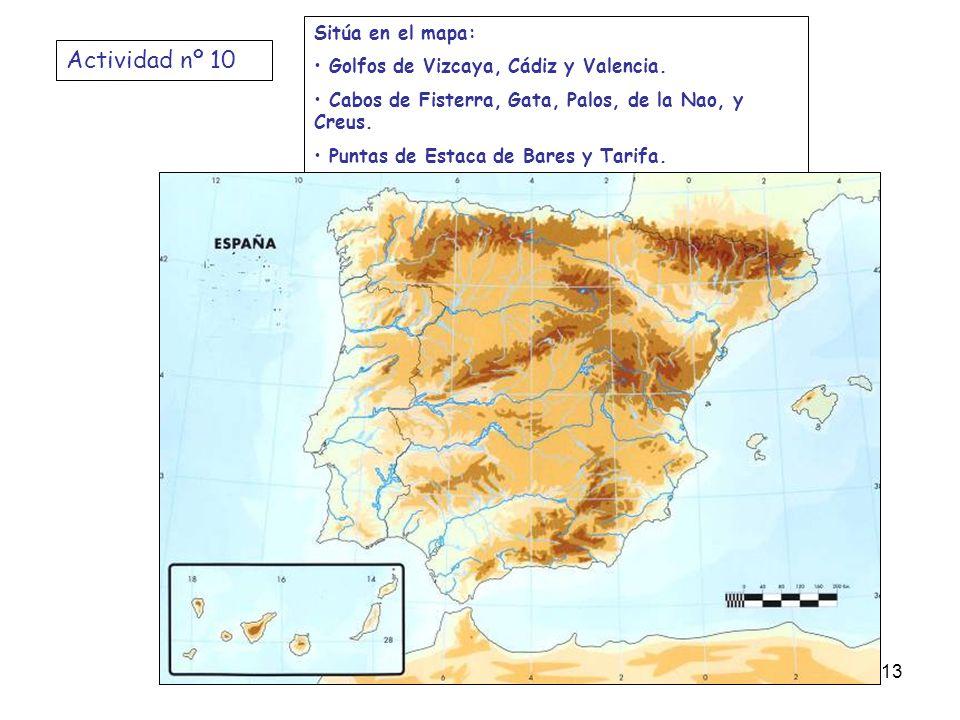 Actividad nº 10 Sitúa en el mapa: Golfos de Vizcaya, Cádiz y Valencia.