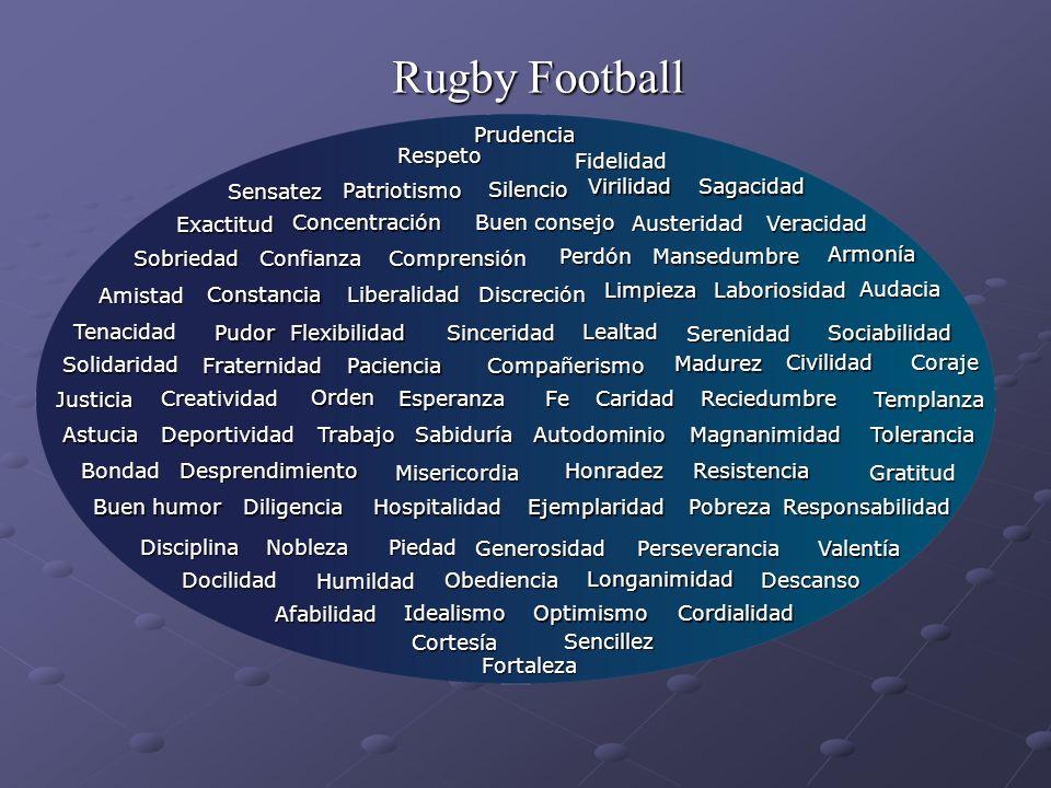 Rugby Football Prudencia Respeto Fidelidad Sensatez Patriotismo