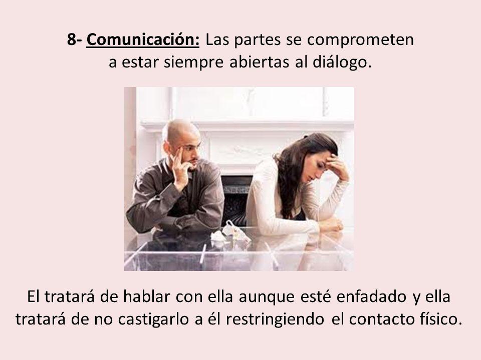 8- Comunicación: Las partes se comprometen