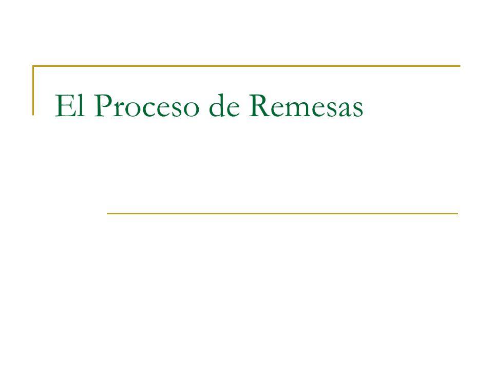 El Proceso de Remesas