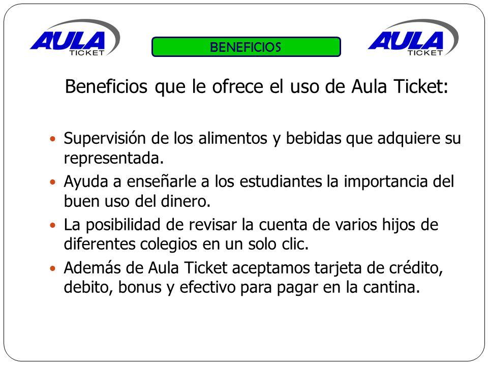 Beneficios que le ofrece el uso de Aula Ticket: