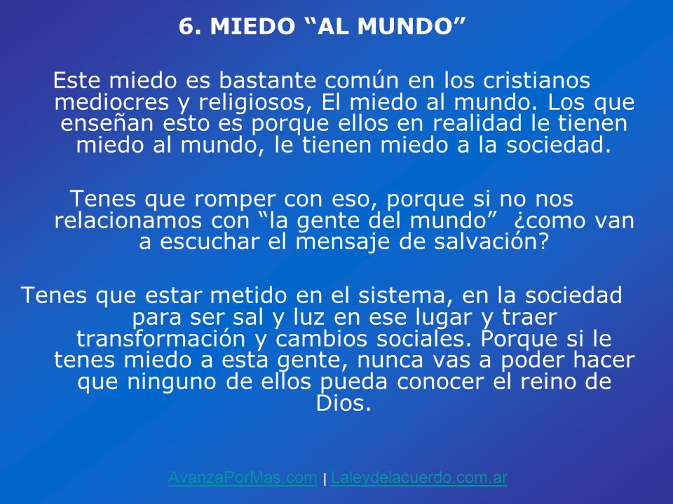 6. MIEDO AL MUNDO