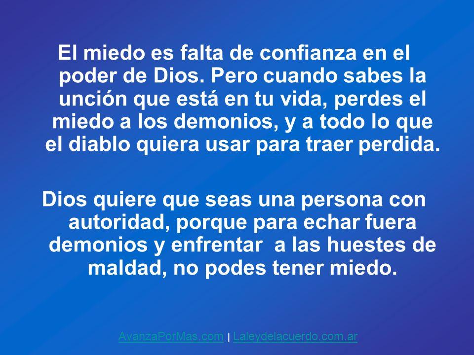 El miedo es falta de confianza en el poder de Dios