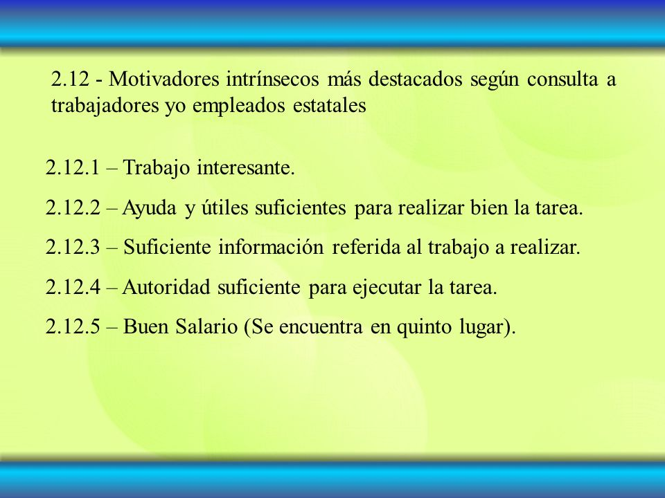 2.12 - Motivadores intrínsecos más destacados según consulta a trabajadores yo empleados estatales
