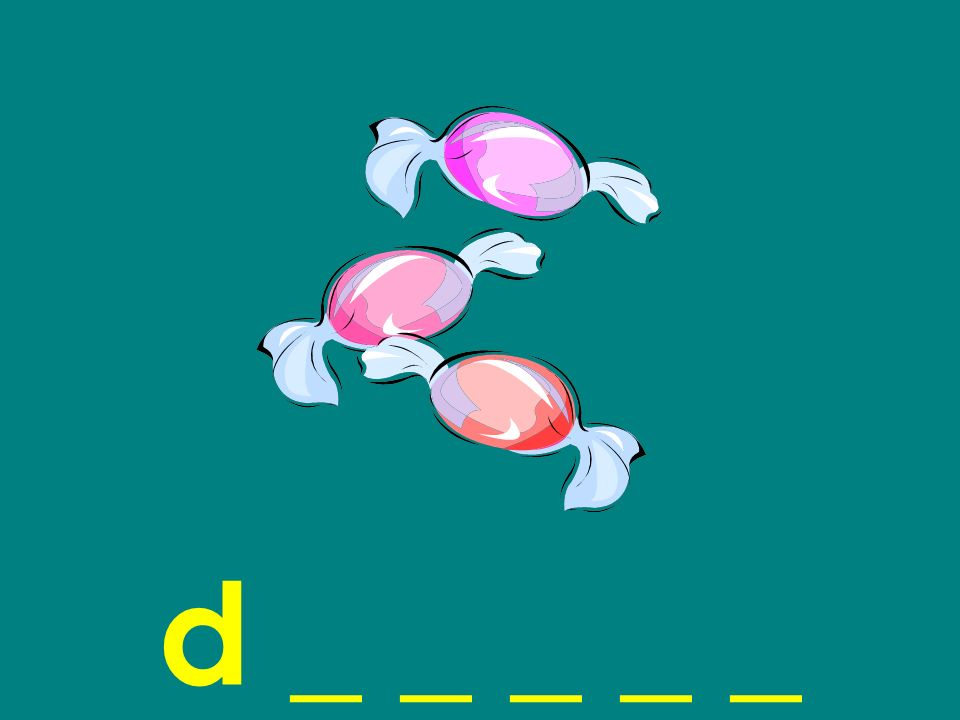 d _ _ _ _ _