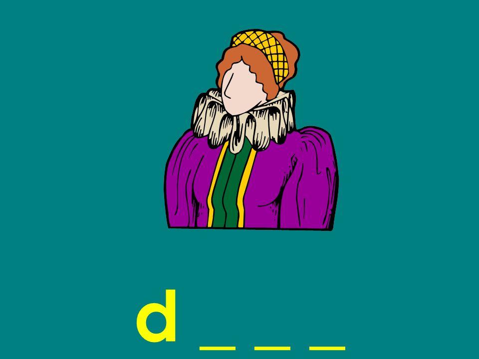d _ _ _