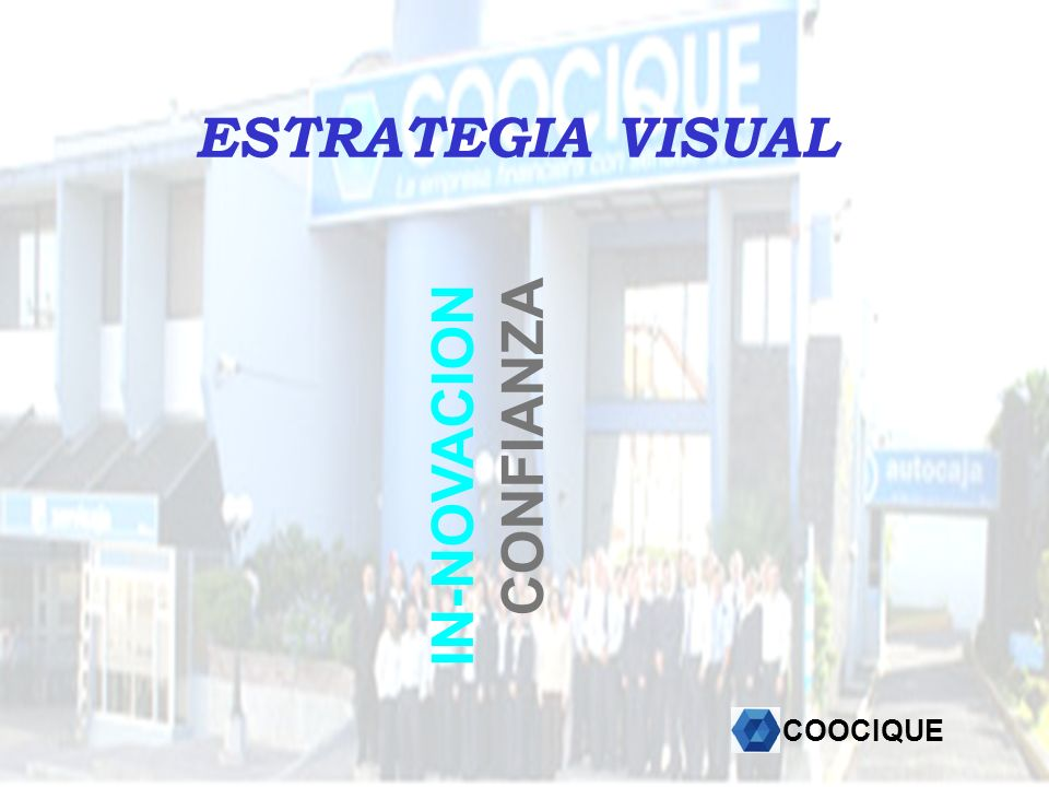 ESTRATEGIA VISUAL IN-NOVACION CONFIANZA COOCIQUE