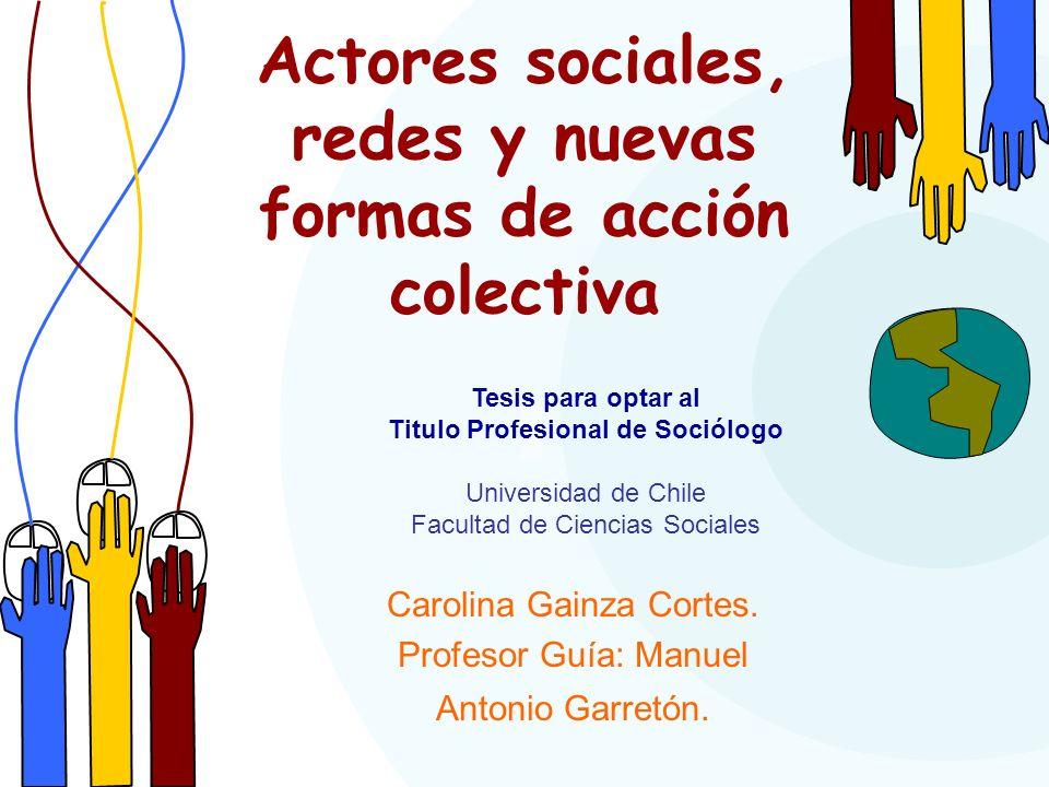 Actores sociales, redes y nuevas formas de acción colectiva
