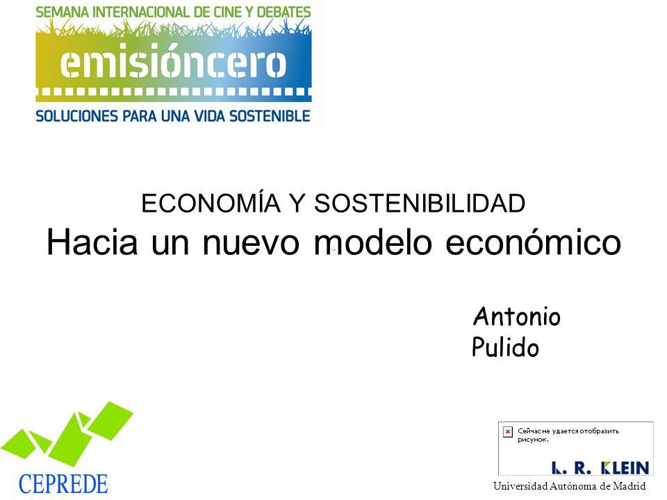 ECONOMÍA Y SOSTENIBILIDAD Hacia un nuevo modelo económico