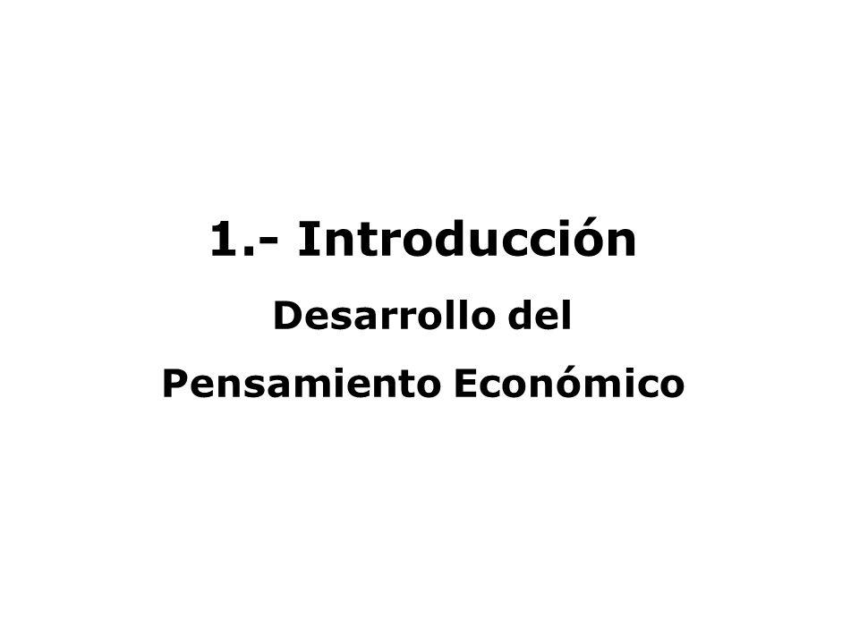 Desarrollo del Pensamiento Económico