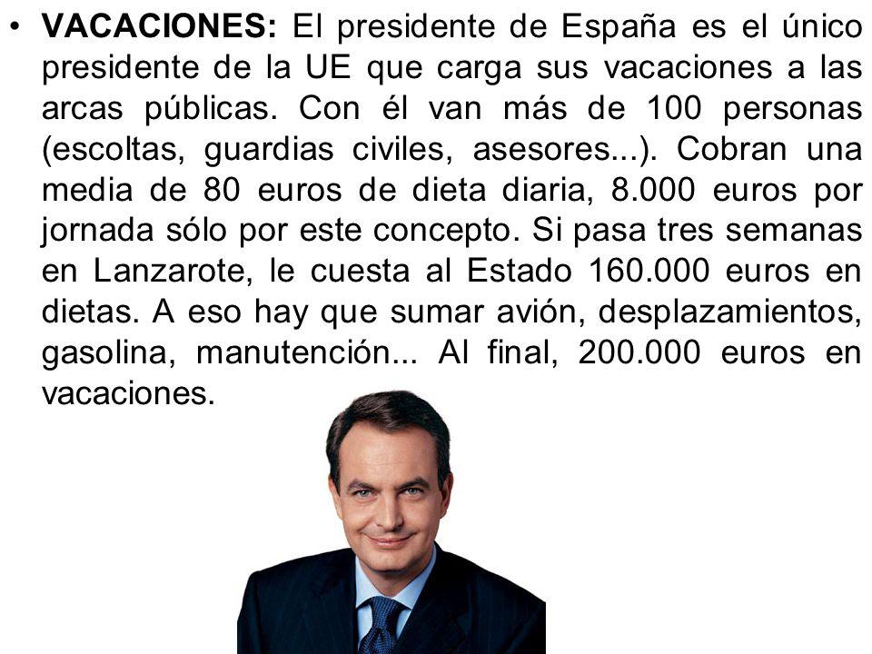 VACACIONES: El presidente de España es el único presidente de la UE que carga sus vacaciones a las arcas públicas.