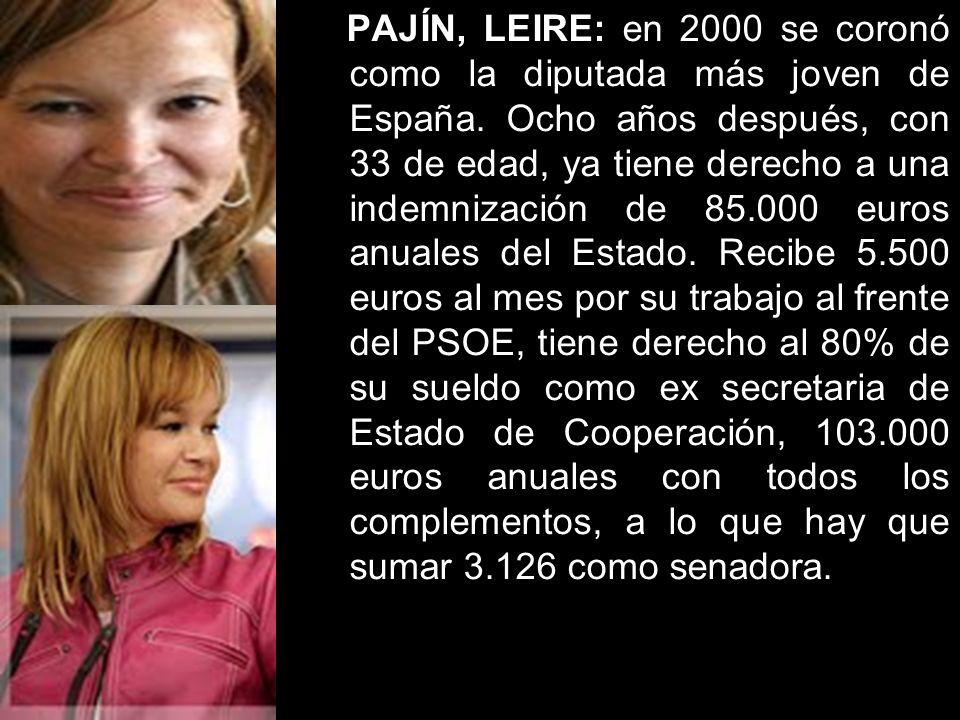 PAJÍN, LEIRE: en 2000 se coronó como la diputada más joven de España