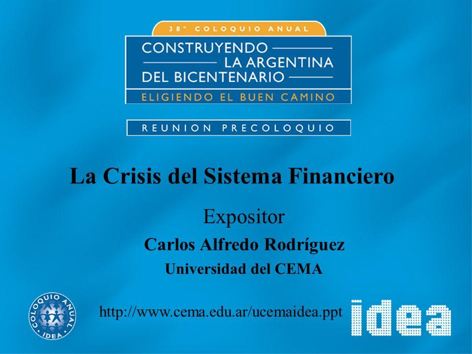 La Crisis del Sistema Financiero Carlos Alfredo Rodríguez