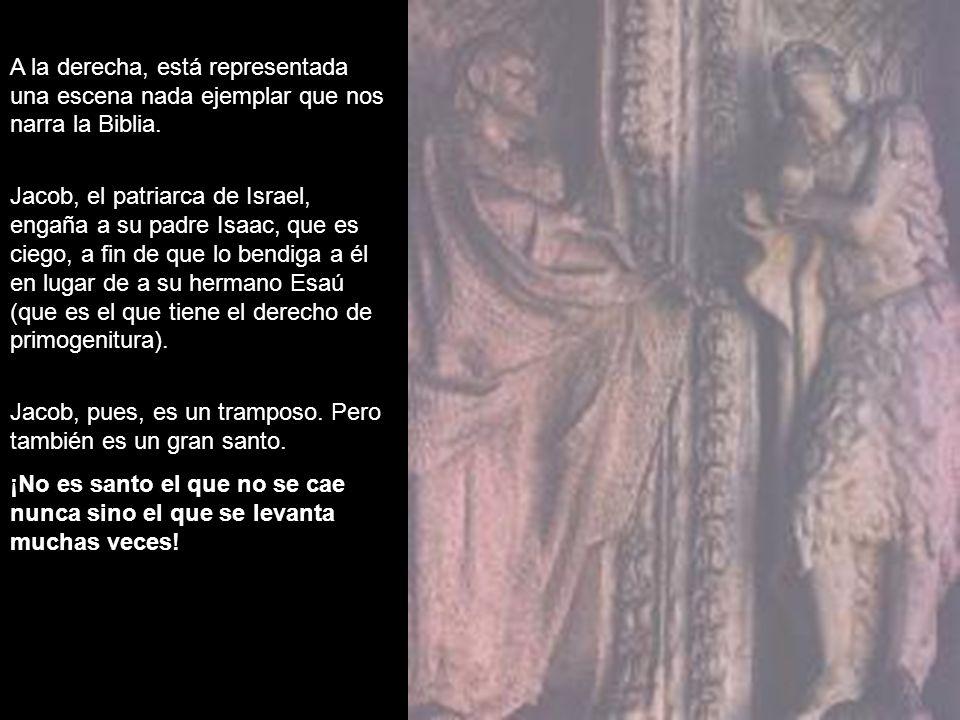 A la derecha, está representada una escena nada ejemplar que nos narra la Biblia.