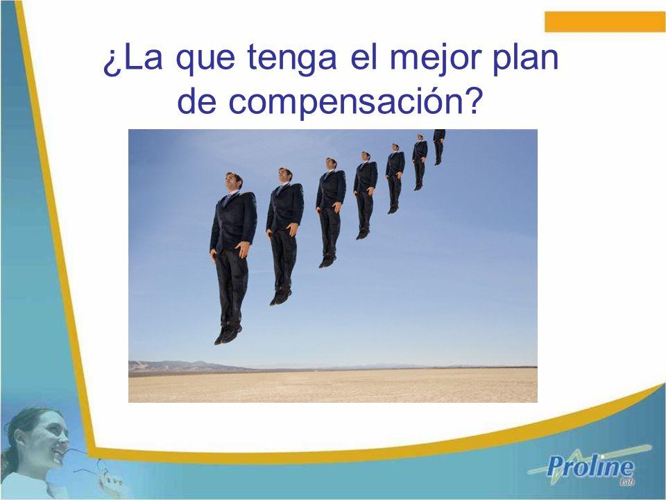 ¿La que tenga el mejor plan de compensación