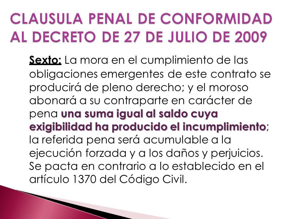 CLAUSULA PENAL DE CONFORMIDAD AL DECRETO DE 27 DE JULIO DE 2009