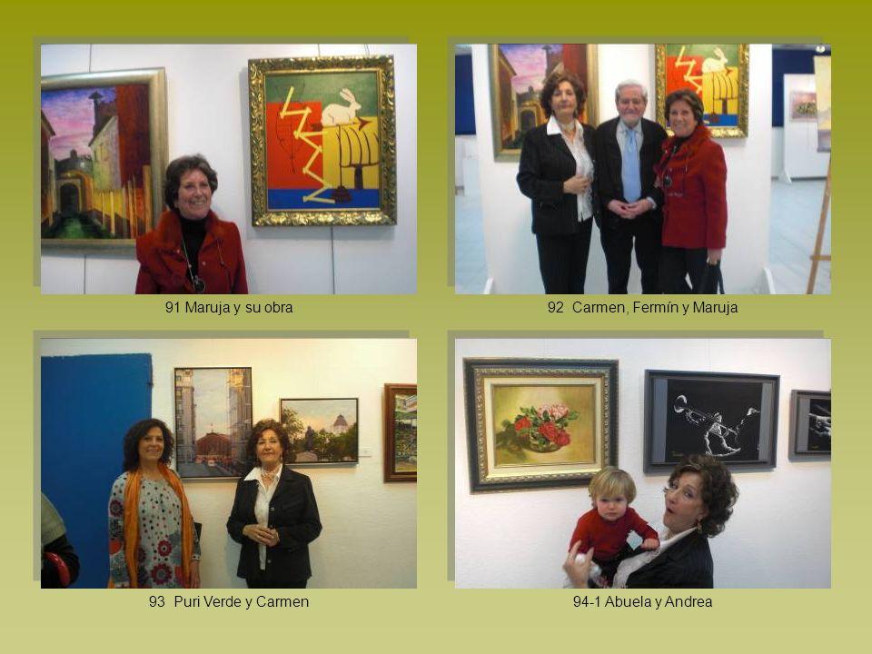91 Maruja y su obra 92 Carmen, Fermín y Maruja 93 Puri Verde y Carmen 94-1 Abuela y Andrea