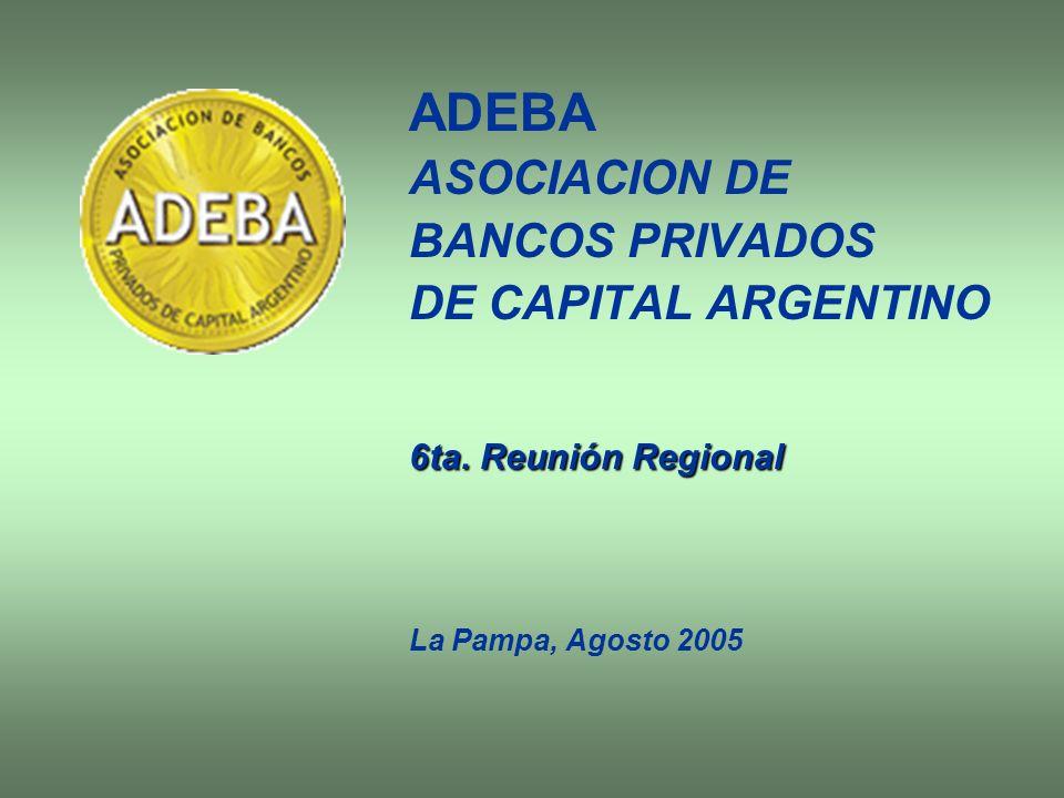 ADEBA ASOCIACION DE BANCOS PRIVADOS DE CAPITAL ARGENTINO
