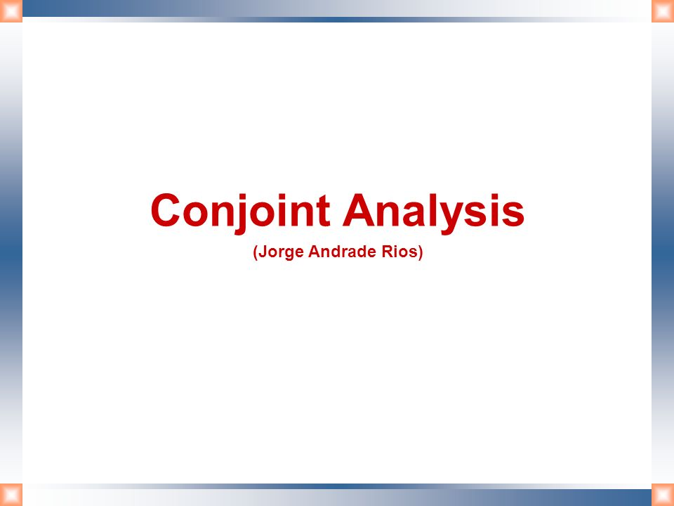 Conjoint Analysis (Jorge Andrade Rios)