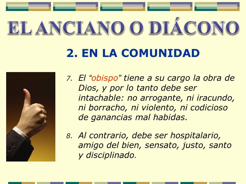 EL ANCIANO O DIÁCONO 2. EN LA COMUNIDAD