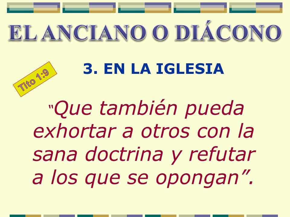 EL ANCIANO O DIÁCONO 3. EN LA IGLESIA