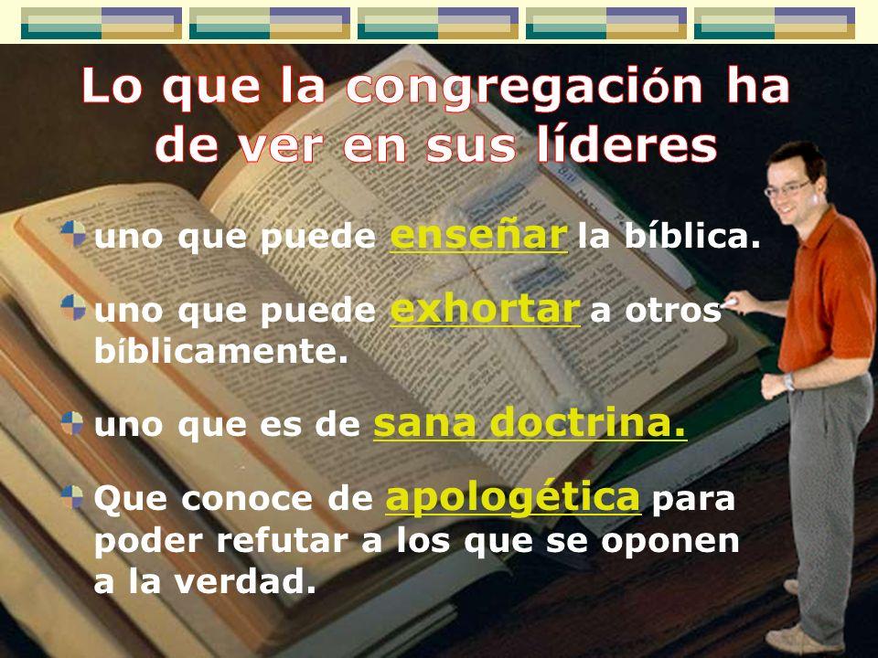 Lo que la congregación ha de ver en sus líderes