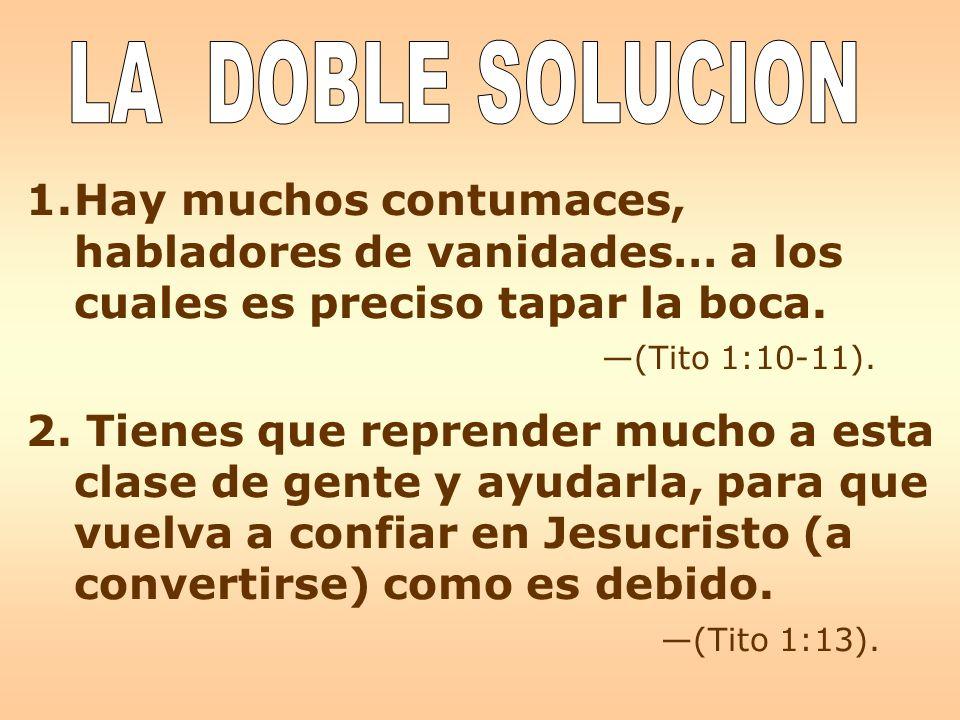 LA DOBLE SOLUCION