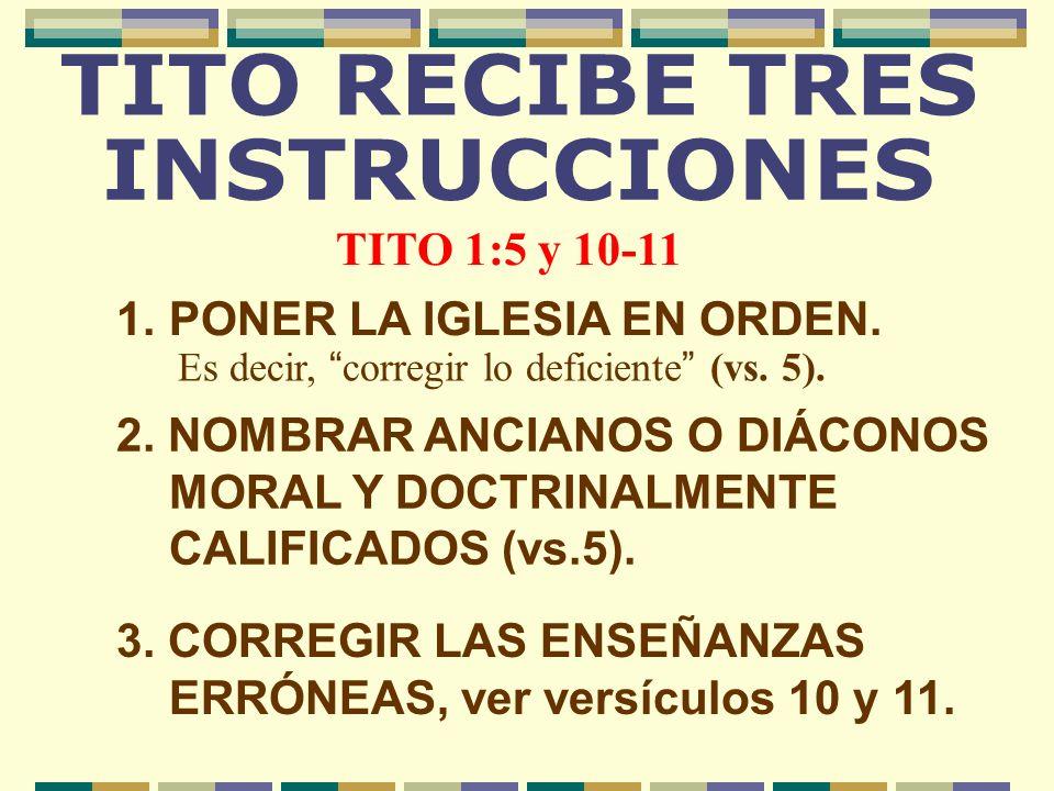 TITO RECIBE TRES INSTRUCCIONES