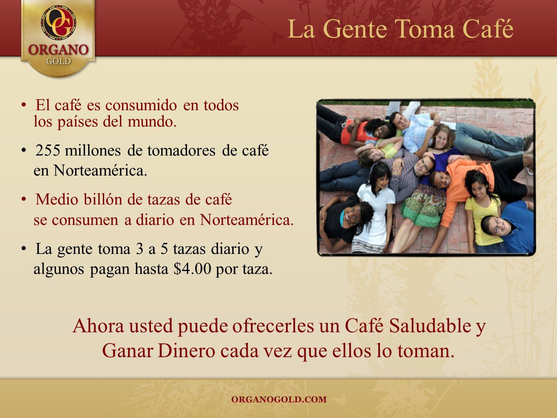 La Gente Toma Café Ahora usted puede ofrecerles un Café Saludable y